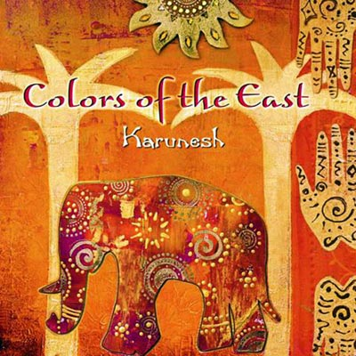 Karunesh - Colors of the East (2012)