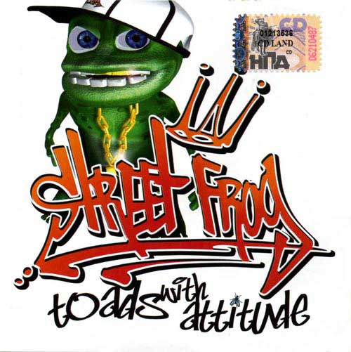 Street Frog (pre-Crazy Frog) - To Ads With Attitude (2005)