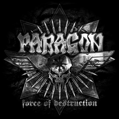 Paragon - Force Of Destruction (Limited Edition) (2012)