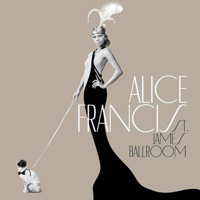 Alice Francis - St. James Ballroom (2012)