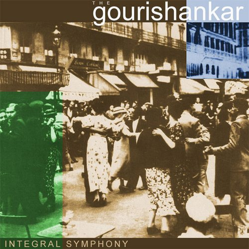 The Gourishankar - Integral Symphony (2002)