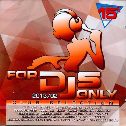 For DJs Only 2013 02 Club Selection (2013) 2CD