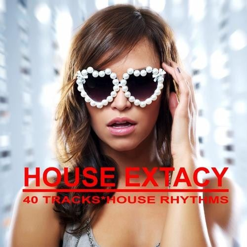 House Extacy Best Tracks - Ritme House (2013)