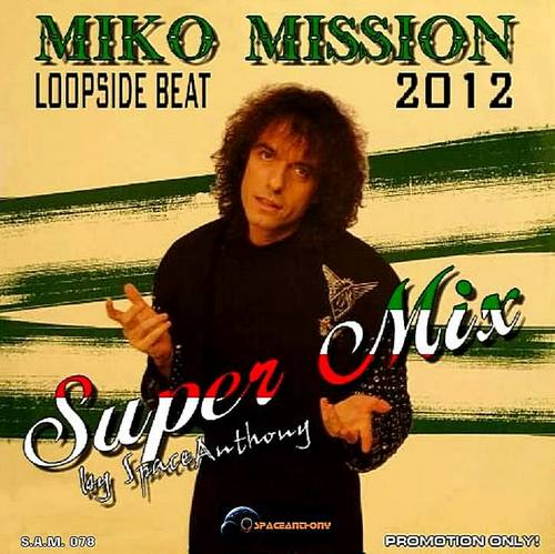 Miko Mission - Loopside Beat (Super Mix) 2012