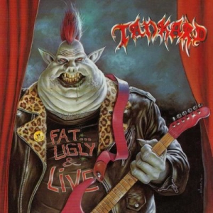 Tankard - Fat, Ugly And Live (1991)