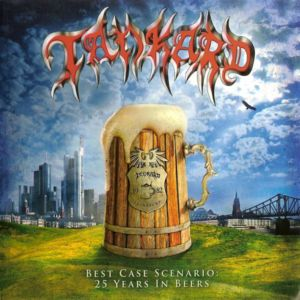 Tankard - Best Case Scenario - 25 Years In Beers (2004)