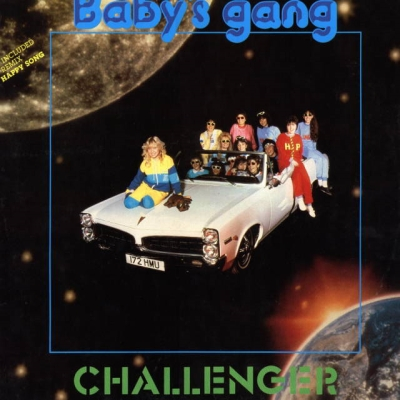 Baby's Gang - Challenger (1985)