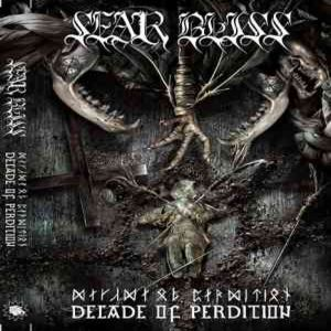Sear Bliss - Decade Of Perdition (2005)