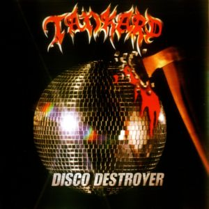 Tankard - Disco Destroyer (1998)