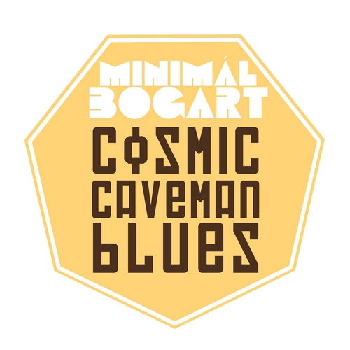 Minimál Bogart - Cosmic Caveman Blues 2014 (Lossless + mp3)