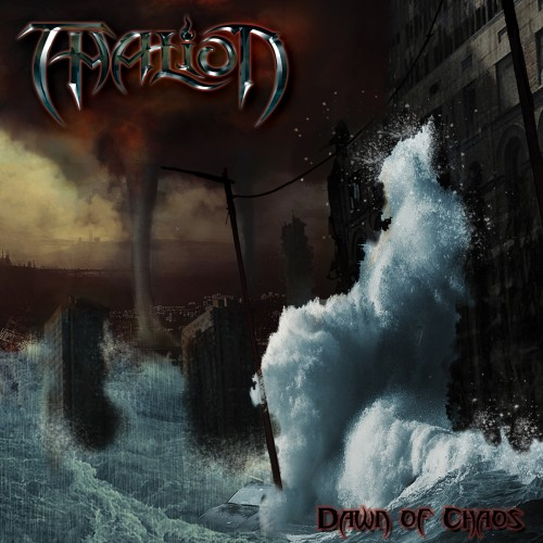 Thalion - Dawn Of Chaos (2013)