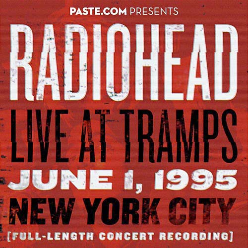 Radiohead - Live at Tramps. June 1, 1995 (2013)