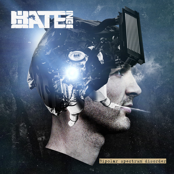 Hate Inc. - Bipolar Spectrum Disorder (2013)