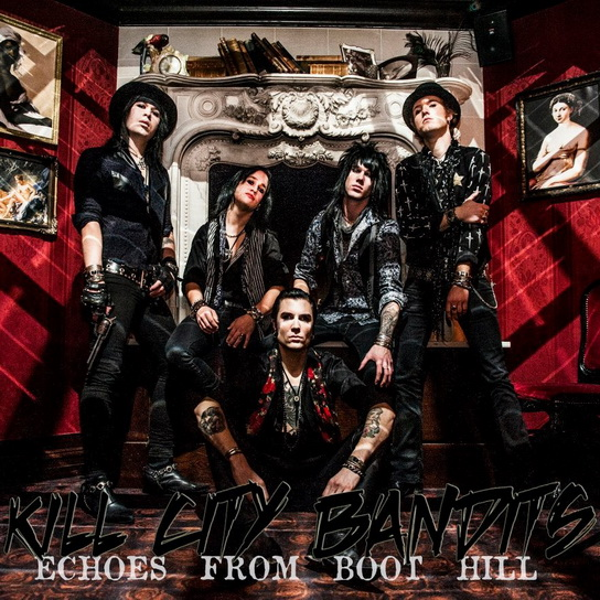 Kill City Bandits - Echoes From Boot Hill (2013) EP
