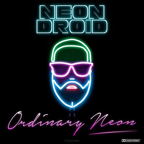 Neon Droid - Ordinary Neon (2015)