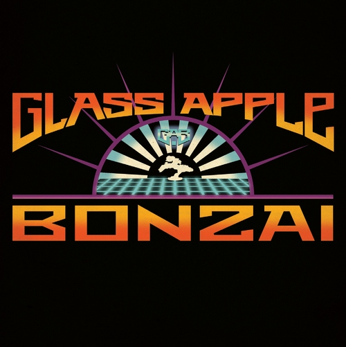 Glass Apple Bonzai - Glass Apple Bonzai (2014