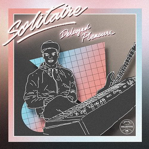 Solitaire - Delayed Pleasure (2015)
