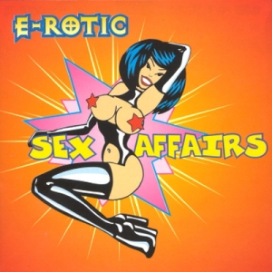 E-Rotic - Sex Affairs (1995)