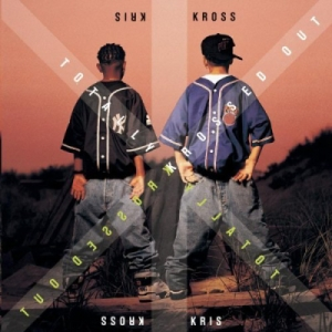 Kriss Kross - Totally Krossed Out (1992)