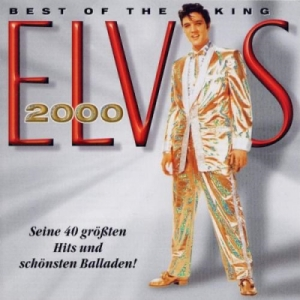Elvis Presley - Best Of The King (2000)