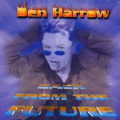 Den Harrow - Back From The Future (1999)