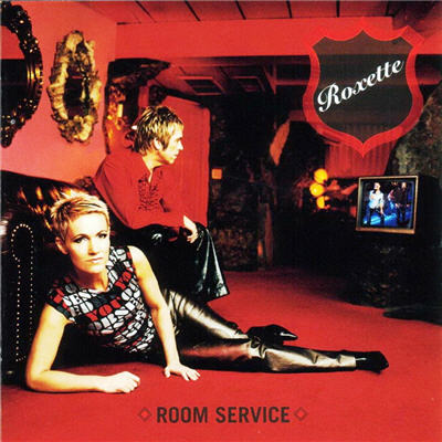 Roxette - Room Service (2009) remastered