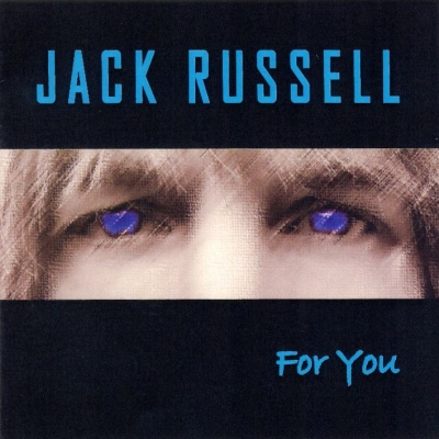 Jack Russell - For You (2002)