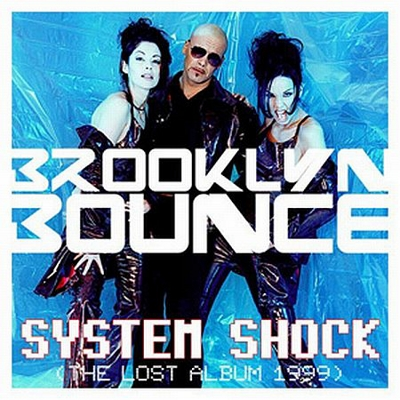 Brooklyn Bounce - System Shock (2006)