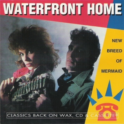 Waterfront Home - New Breed Of Mermaid (1984)
