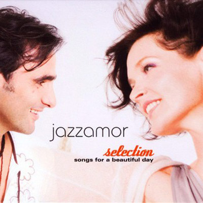 Jazzamor - Songs for a Beautiful Day (2008)